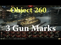 World of Tanks - Object 260 3 Gun Marks