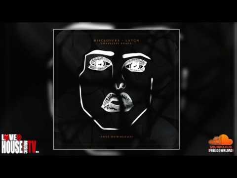Disclosure - Latch (Shapeless Remix) - FREE DOWNLOAD