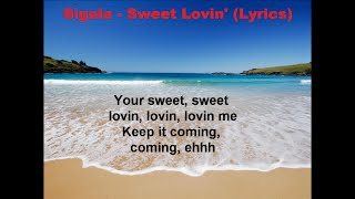 Sigala - Sweet Lovin' (Lyrics)