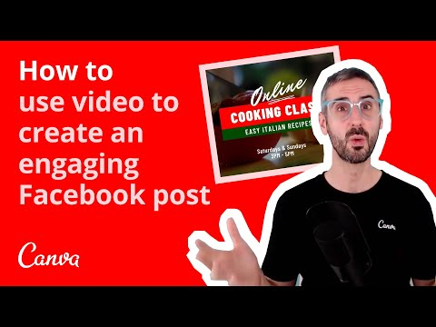 How to use video to create an engaging Facebook post