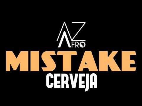 Mistake - Cerveja (R&B) 2017