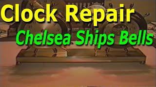Chelsea Ships Bells Clock Repair