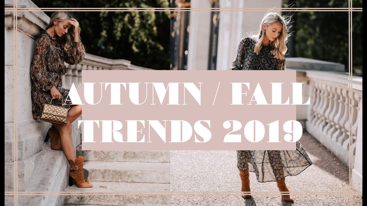 10 TRENDS FOR AUTUMN WINTER 2019 & How To Wear Them NOW // Fashion Mumblr