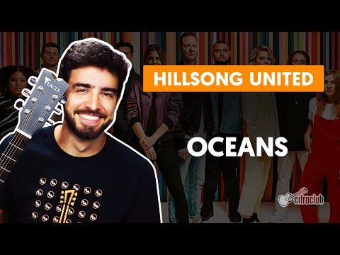 OCEANS - Hillsong United  simplificada  Como tocar no violão