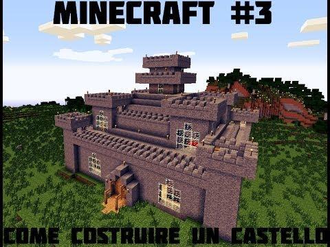 Tutorial minecraft 3 come costruire un castello for Castello come piani di casa