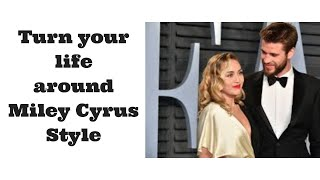 (Ericka Williams) Turn your life around like Miley Cyrus