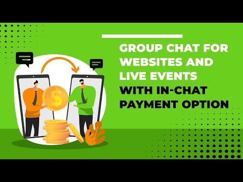 Group Chat For Websites And Live Events With In-chat Payment Option
