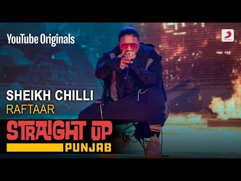 Sheikh Chilli | Raftaar | Straight Up Punjab