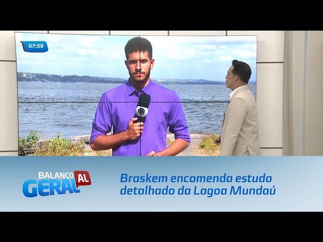 Braskem encomenda estudo detalhado da Lagoa Mundaú