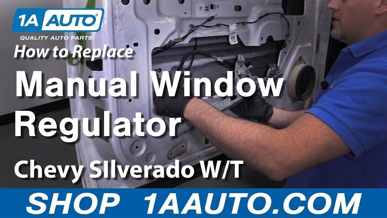 How To Replace Manual Window Regulator Chevy Silverado Work Truck 07 09 Youtube