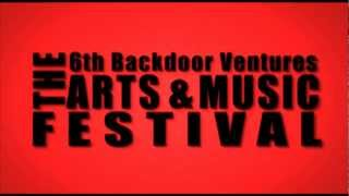 the 6th Backdoor Ventures ARTS & MUSIC FESTIVAL 30sec ad
