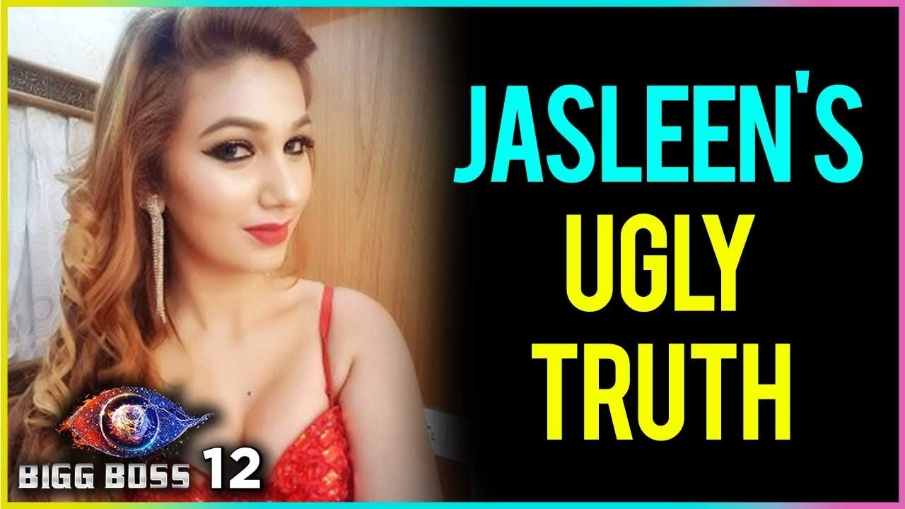 Jasleen Matharu UGLY TRUTH Revealed | Bigg Boss 12 Update