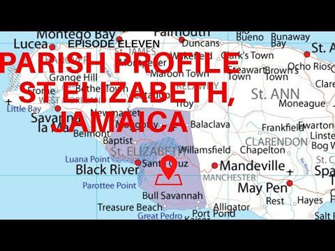 PARISH PROFILE: ST ELIZABETH, JAMAICA