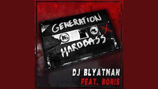 Generation Hardbass (feat. Life of Boris)