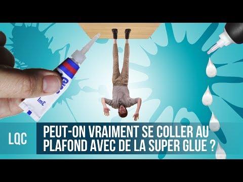 LQC - Peut-on vraiment se coller au plafond avec de la Super Glue ?