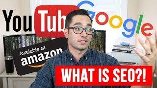 What is SEO? | Basics of SEO for Google, Amazon, & YouTube