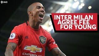 Fee Agreed Ashley Young To Inter Milan  Man Utd News