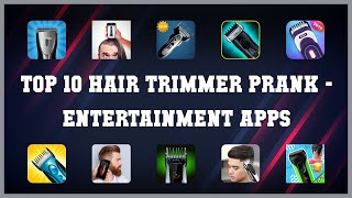 Top 10 Hair Trimmer Prank Android Apps screenshot 4