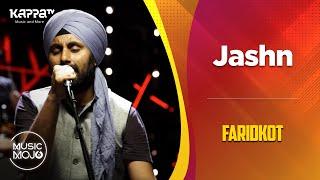 Jashn - Faridkot - Music Mojo Season 6 - Kappa TV