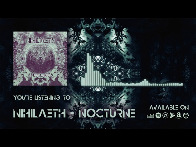 Nihilaeth - Nocturne (Official Music)