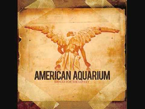 American Aquarium - I Hope He Breaks Your Heart
