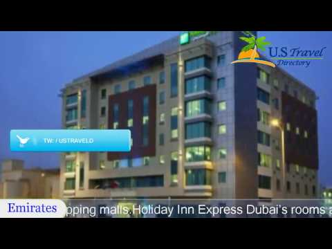 Holiday Inn Express Dubai, Jumeirah - Dubai Hotels, UAE