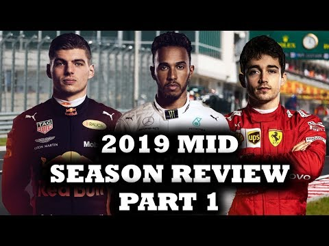 F1 2019 Mid Season Review - Mercedes, Ferrari & Red Bull