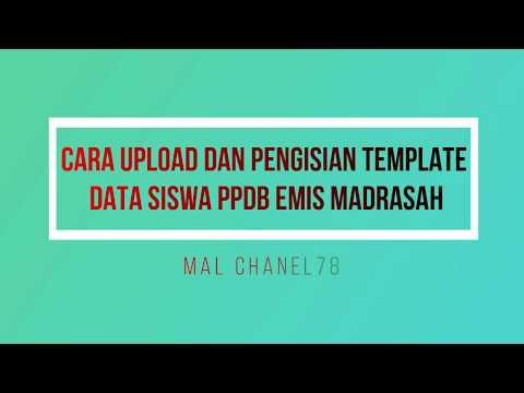 cara-upload-dan-pengisian-template-data-siswa-ppdb-emis-madrasah-!!!