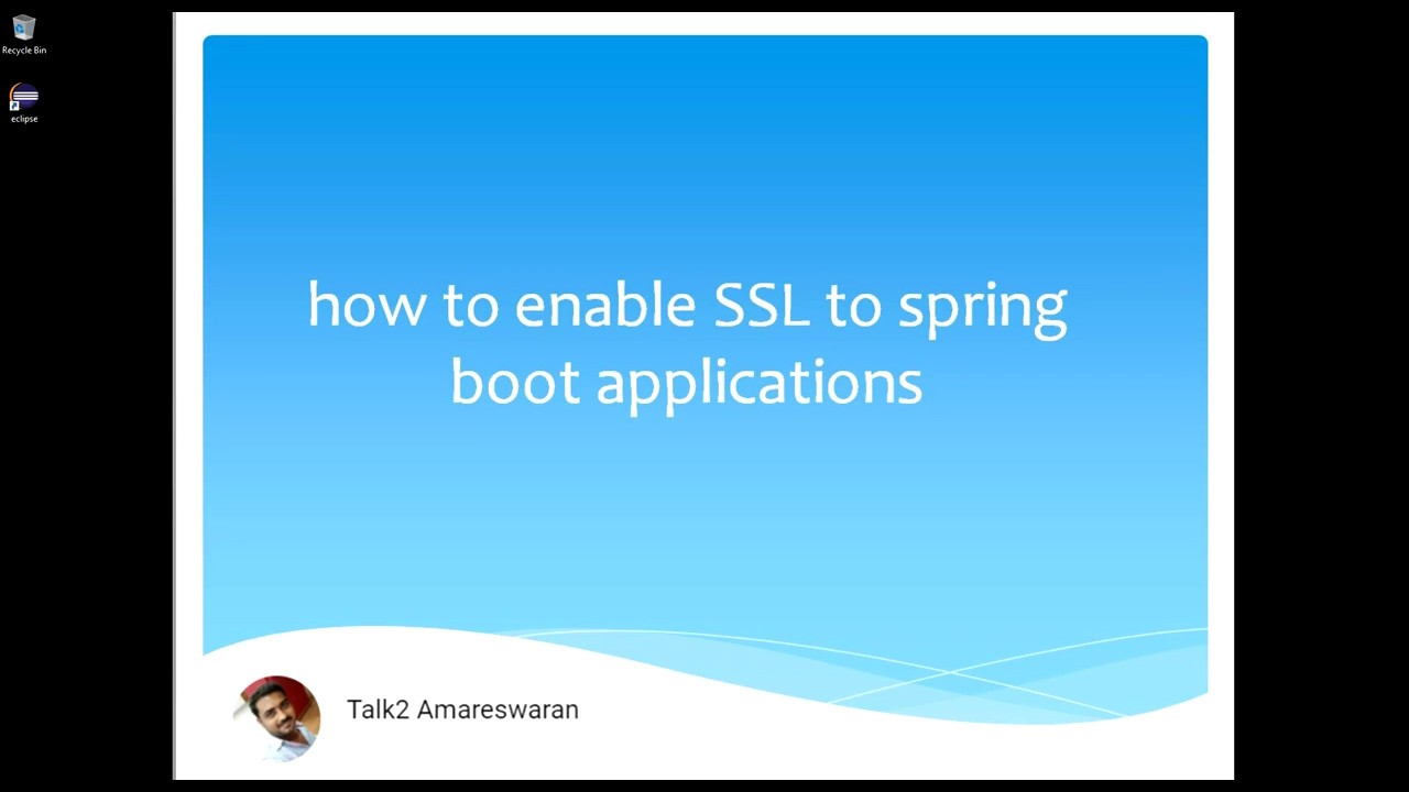 How to enable SSL to Spring boot applications