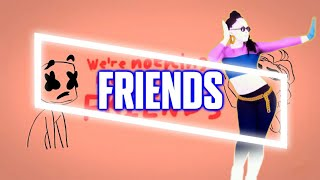 Just Dance 2018 | FRIENDS by Marshmello & Anne Marie | Fanmade Mashup