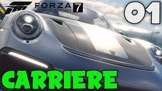FORZA MOTORSPORT 7 (FR) - 01 - MODE CARRIÈRE - LET