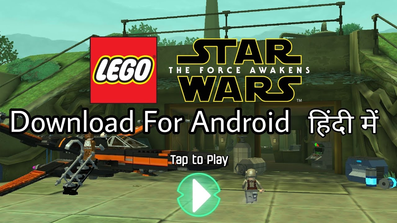 Download Lego Star Wars TFA Game Apk and Data File Free for Android Mobile  (Hindi,urdu) 2018