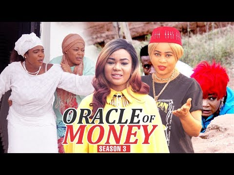 Download ORACLE OF MONEY 3 - 2018 LATEST NIGERIAN NOLLYWOOD MOVIES