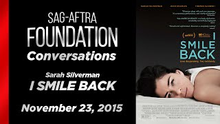 Conversations with Sarah Silverman of I SMILE BACK
