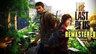The Last Of Us - Gameplay - Full HD (PS4)