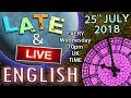 Learn English - Late and Live from England - 25th July 2018 - Happiness is not a crime - Scams