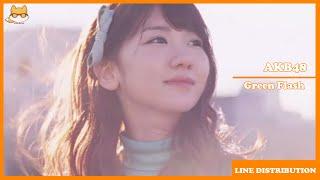 Line Distribution: AKB48 - Green Flash