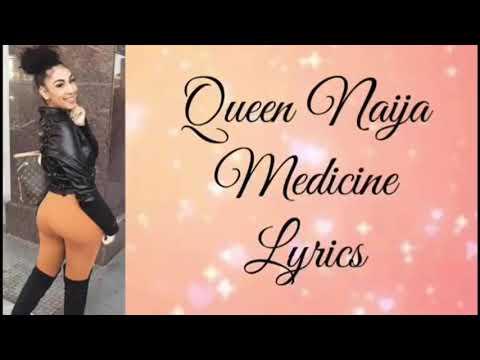 Queen Naija- Medicine  [By: Dev Duncan]