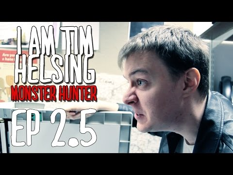 2.5 - Back To The Daily Grind - TIM HELSING : MONSTER HUNTER