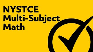 Free NYSTCE Multi-Subject Math Practice Test Questions