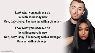 Sam Smith & Normani - Dancing With A Stranger | Lyrics Songs Video
