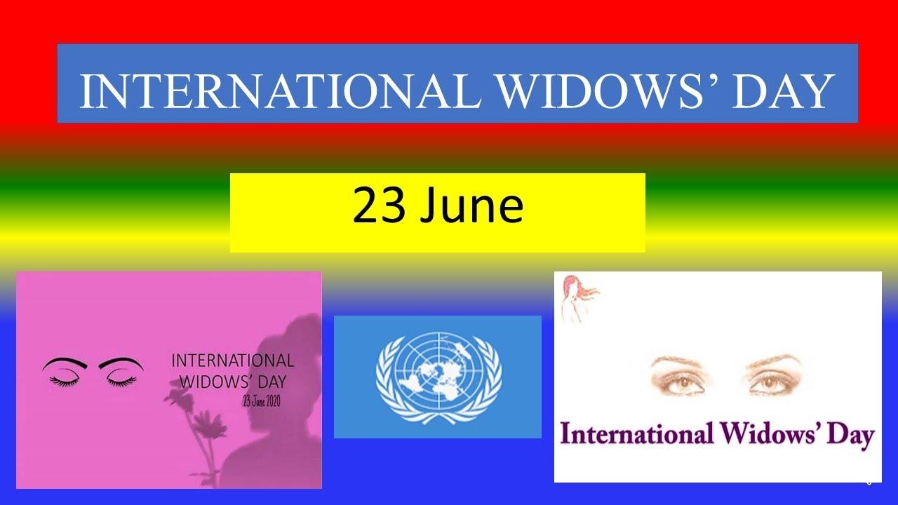 INTERNATIONAL WIDOWS DAY - 23 June 2021 - YouTube