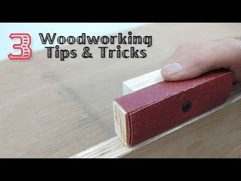 3 Woodworking Tricks/Tips # 4