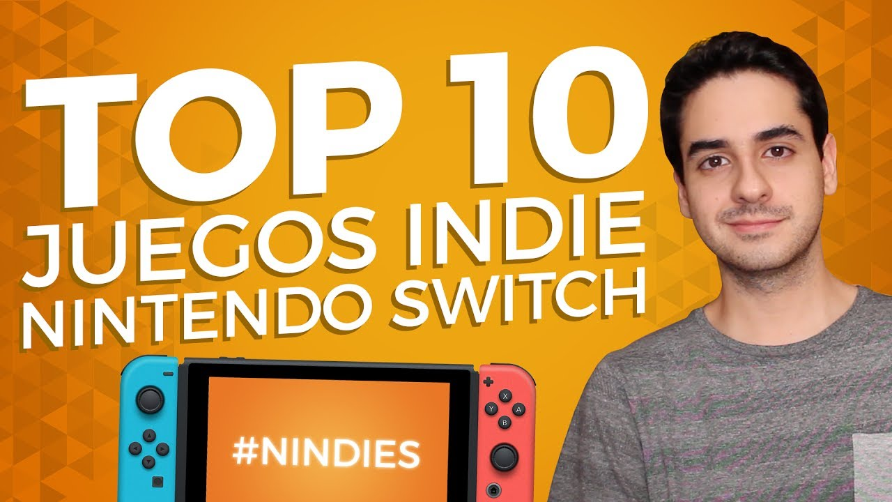 Top 10 Juegos Indie De Nintendo Switch Nindies Youtube