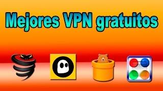 mejores vpn gratis   4 buenas alternativas   cambiar ip ocultar ip