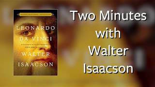 Two Minutes with Walter Isaacson