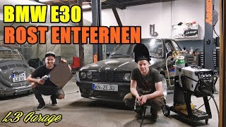 LB GARAGE | BMW E30 ROST-BEKÄMPFUNG | TÜV?