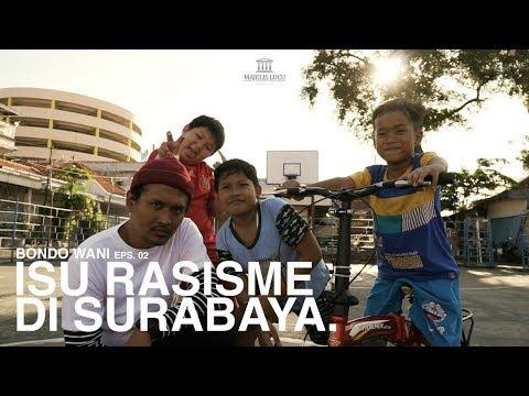 SENGIT! Jawa vs Tionghoa di Surabaya (PART 1) | BONDO WANI - EPS 2