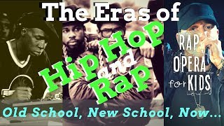 Eras of Rap, History of Hip Hop Song for Students #3 - Rap Opera for Kids