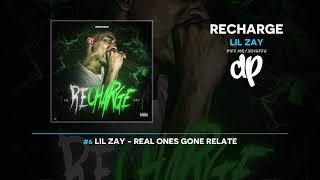 Lil Zay - Recharge (FULL MIXTAPE)